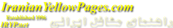 Iranian Yellow Pages Serving Iranian Business World Wide Since 1996 @ IranianYellowPages.com